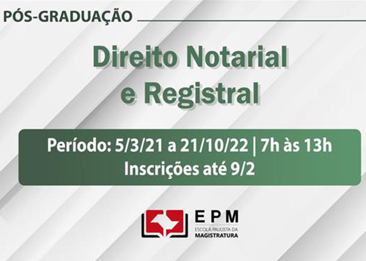 EPM promove curso de especialização em Direito Notarial e Registral