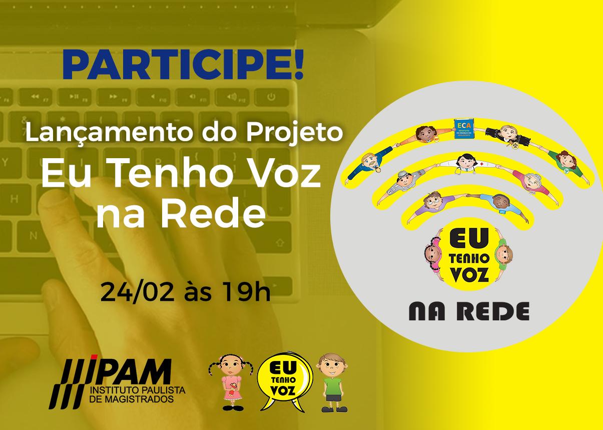 IPAM lança versão on-line do Projeto Eu Tenho Voz no dia 24 de fevereiro